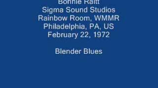 Bonnie Raitt 14 - Blender Blues