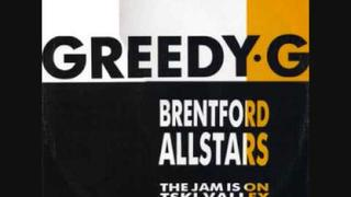 Brentford All Stars - Greedy G
