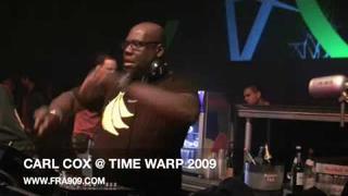 CARL COX @ TIMEWARP 2009 HQ
