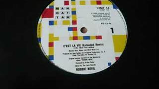 C'est la Vie Robbie Nevil Extended Mix