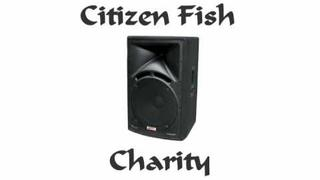 Citizen Fish Charity