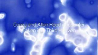 Corey Russell Allen Hood Encounter Third Heaven