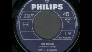Cuby + The Blizzards - Just For Fun
