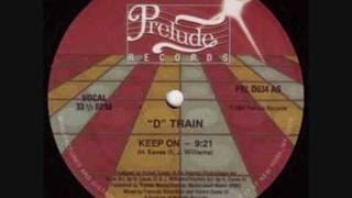 D-Train -Are you ready for me (7:10 version)
