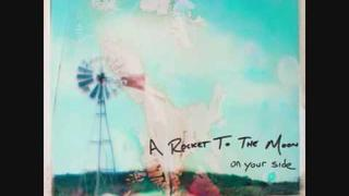 Dakota- A Rocket To The Moon On Your Side