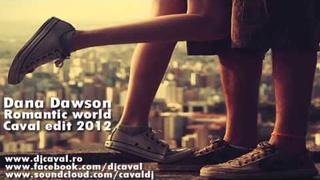 Dana Dawson - Romanitc World (Caval Edit 2012)