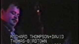 David Thomas + Richard Thompson - Birdtown - 2/1/89 EYE SEE MUSIC