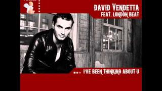 David Vendetta feat. London Beat - I've Been Thinking About U (Radio Edit)