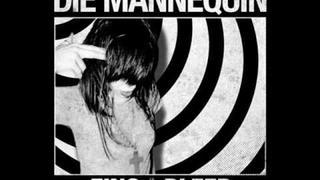 Die Mannequin - Suffer [ Fino + Bleed ]