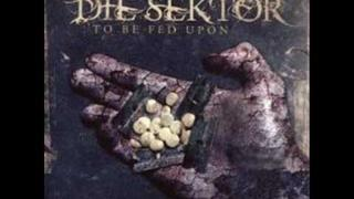 Die Sektor - Mother Hunger