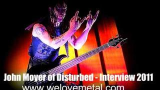 Disturbed - John Moyer Interview 2011