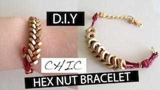 DIY Chic Hex Nut Bracelet!