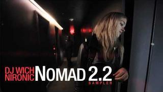 DJ Wich & Nironic - Nomad 2.2 (Sampler)