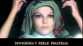 Dovidenia v pekle, priatelia, 1970/1990 (trailer)