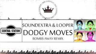 Electro House - Soundextra & Looper - Dodgy Moves (Bombs Away Remix)
