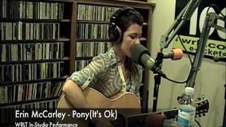 Erin McCarley - Pony(It's Ok)