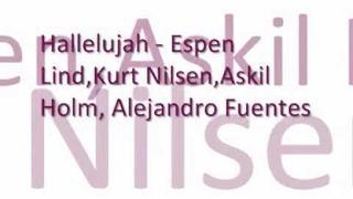 Espen Lind, Askil Holm, Alejandro Fuentes & Kurt Nilsen - Hallelujah (live) Lyrics