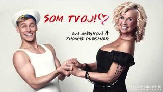 """Eva Máziková & Thomas Puskailer - """"SOM TVOJ!"""""""