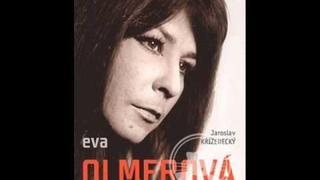 Eva Olmerová - Já hledám štěstí