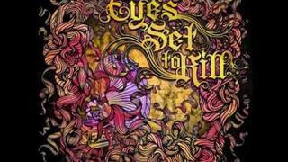 Eyes Set To Kill - Broken Frames With Lyrics