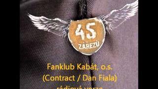 Fanklub Kabát - 45 zářezů (rádio verze)