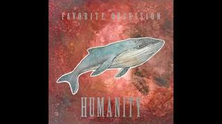 Favorite Obsession - Humanity