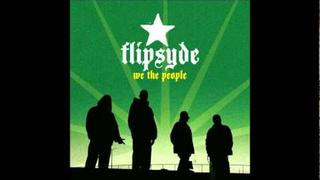 Flipsyde - Just cause you're gone