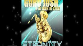 Guru Josh & Dj Igor Blaska - Eternity (Da Brozz Remix) New Song 2010 - Summer Music Hit