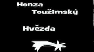Honza Toužimský - Hvězda