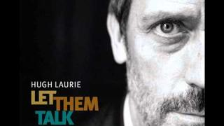 Hugh Laurie -- Swanee River - Let Them Talk (Album Version)