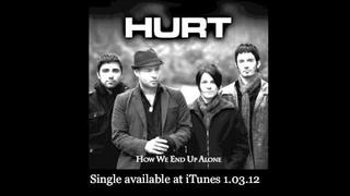 HURT - How We End Up Alone (Single Stream)