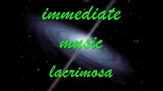 Immediate Music   Lacrimosa