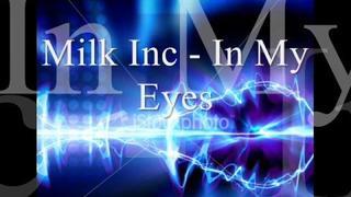 In My Eyes - Milk Inc