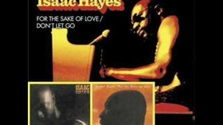 ISAAC HAYES- JUST THE WAY YOU ARE