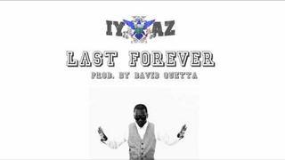 Iyaz - Last Forever ( 2011 )