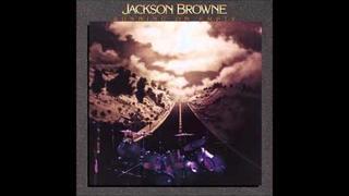 Jackson Browne - The Road / Rosie