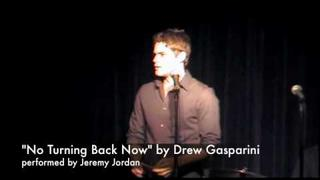 "Jeremy Jordan sings ""No Turning Back Now"" by Drew Gasparini"