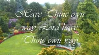 JIM REEVES - HAVE THINE OWN WAY LORD with LYRICS