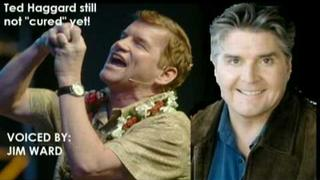 "Jim Ward: Ted Haggard, still not ""Cured"""