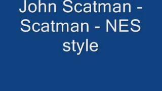 John Scatman - Scatman - NES style