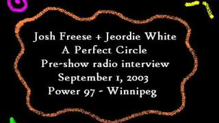 Josh Freese and Jeordie White radio interview (Pt. 1) - A Perfect Circle - Sept 1, 2003