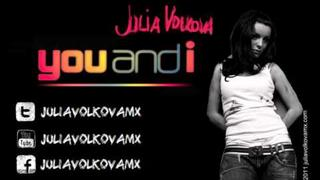 Julia Volkova - You and I