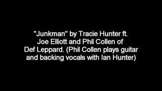 """Junkman"" - Tracie Hunter ft. Joe Elliott & Phil Collen"