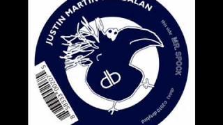 Justin Martin & Ardalan - Mr Spock [dirtybird]