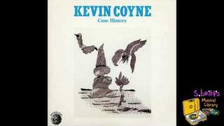 "Kevin Coyne ""Need Somebody"""