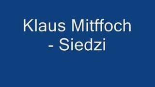 Klaus mitffoch - siedzi