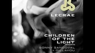 Lecrae - Children Of The Light (Feat. Sonny Sandoval of POD & Dillavou) + LYRICS