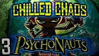 Let's Play Psychonauts! /w ChilledChaos (Part 3)