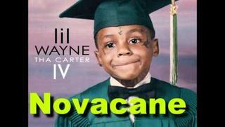 Lil Wayne - Novacane Ft Kevin Rudolf ( With Lyrics )