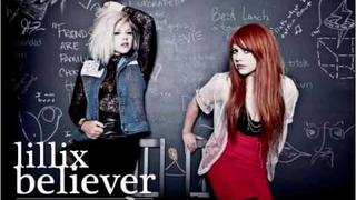 Lillix ''Believer'' (+ Lyrics)